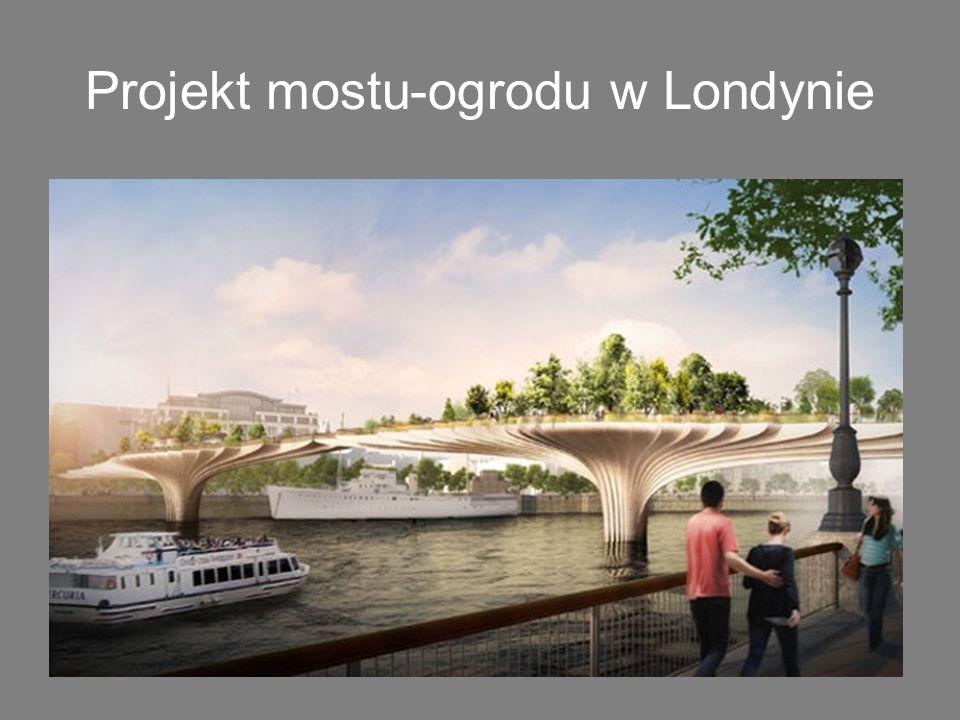 Projekt mostu-ogrodu w Londynie