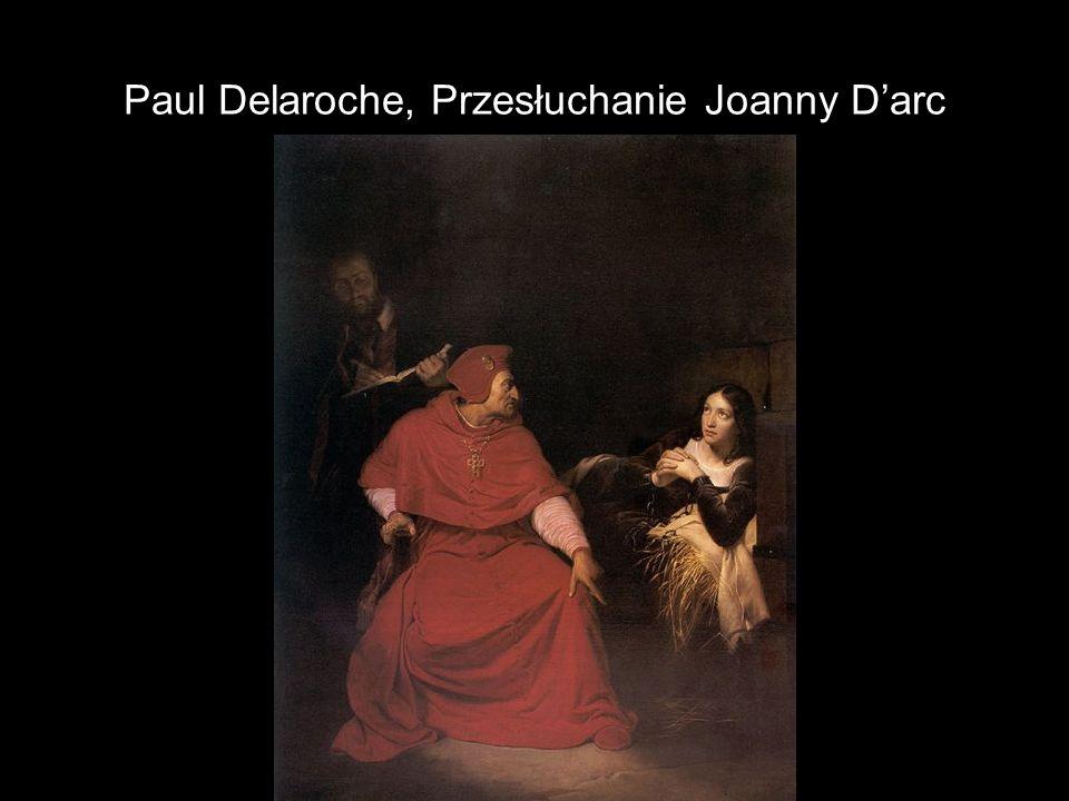 Paul Delaroche, Przesłuchanie Joanny Darc