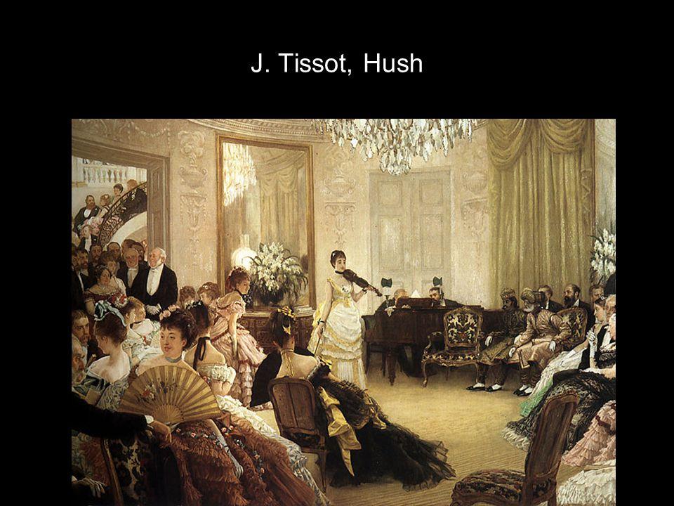 J. Tissot, Hush