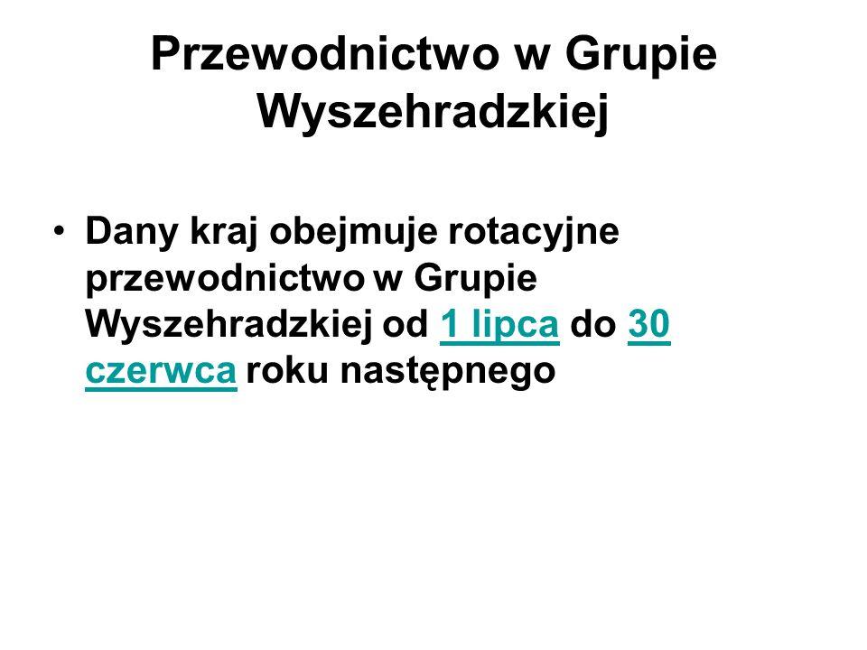 Przewodnictwo w Grupie Wyszehradzkiej Dany kraj obejmuje rotacyjne przewodnictwo w Grupie Wyszehradzkiej od 1 lipca do 30 czerwca roku następnego1 lip