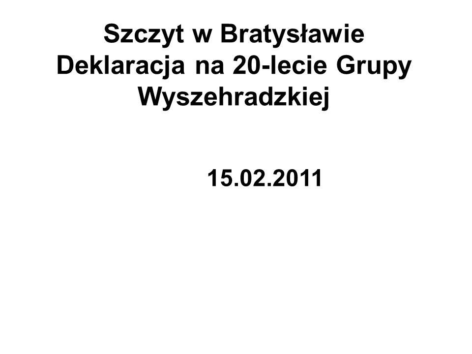 Szczyt w Bratysławie Deklaracja na 20-lecie Grupy Wyszehradzkiej 15.02.2011