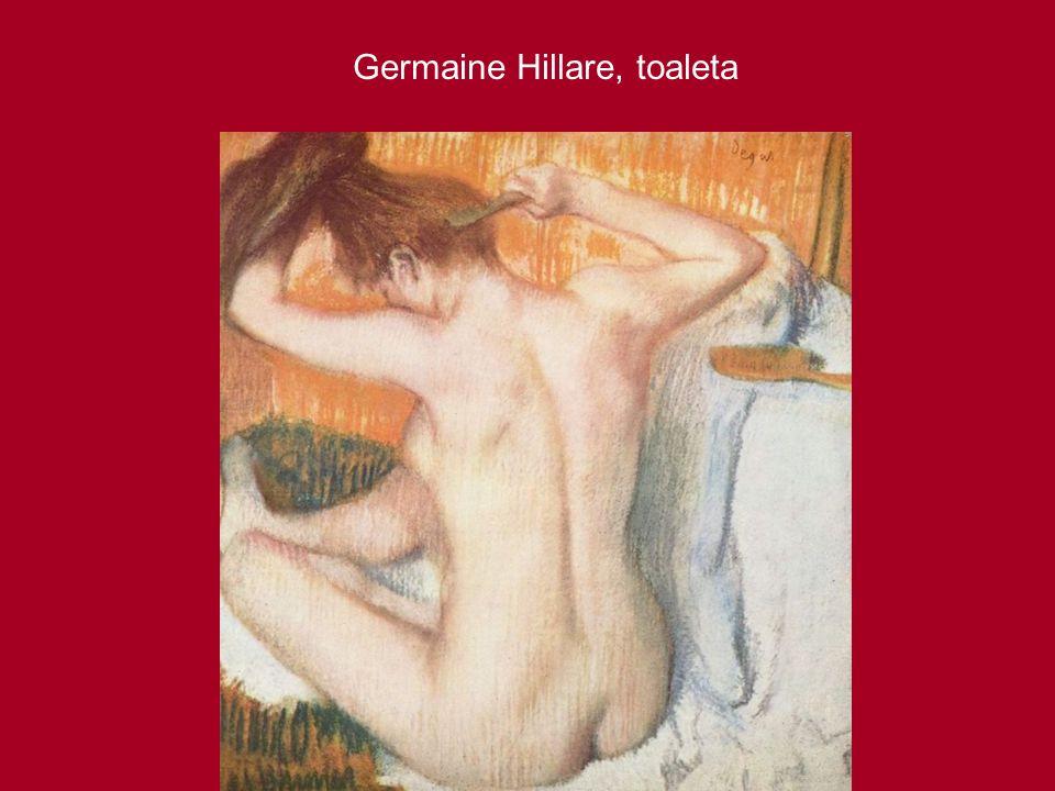 Germaine Hillare, toaleta