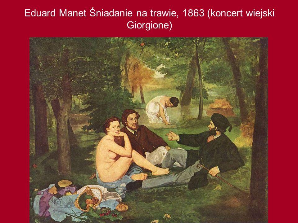 Eduard Manet Śniadanie na trawie, 1863 (koncert wiejski Giorgione)