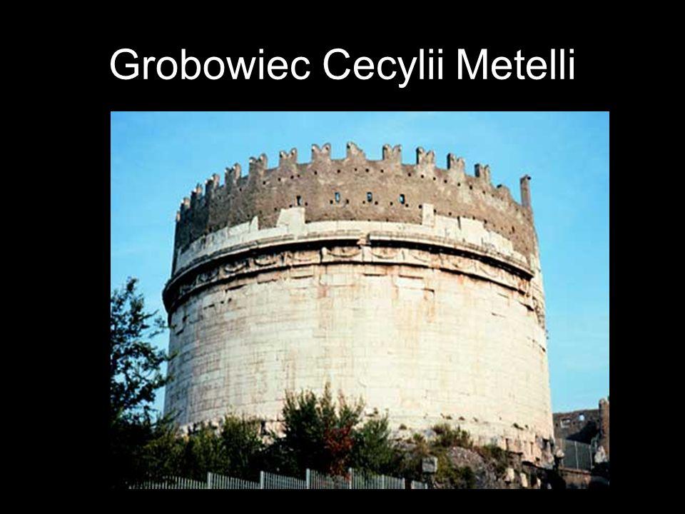 Grobowiec Cecylii Metelli
