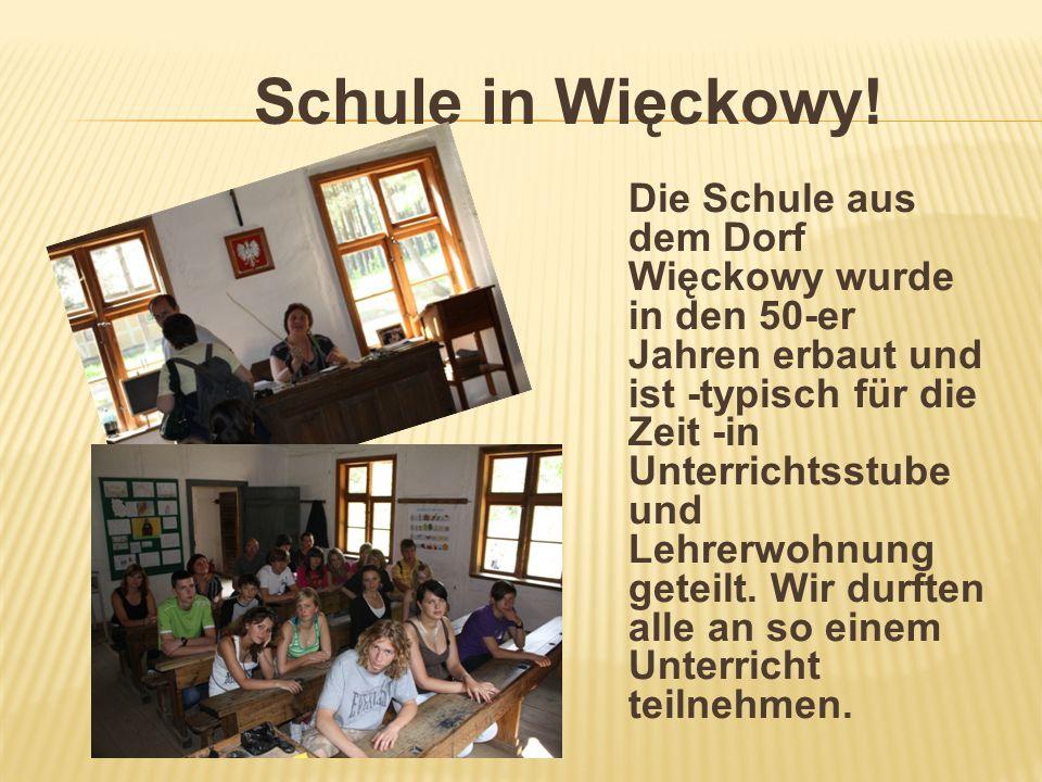 Schule in Więckowy! Die Schule aus dem Dorf Więckowy wurde in den 50-er Jahren erbaut und ist -typisch für die Zeit -in Unterrichtsstube und Lehrerwoh