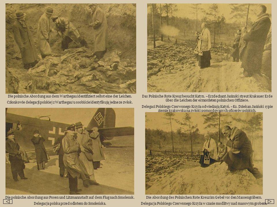 Die polnische Abordung aus dem Warthegau identifiziert selbst eine der Leichen. Członkowie delegacji polskiej z Warthegauu osobiście identyfikują jedn
