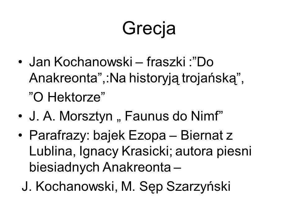J.Kochanowski – Odprawa posłów greckich. Pierre Corneille Horacjusze, J.B.