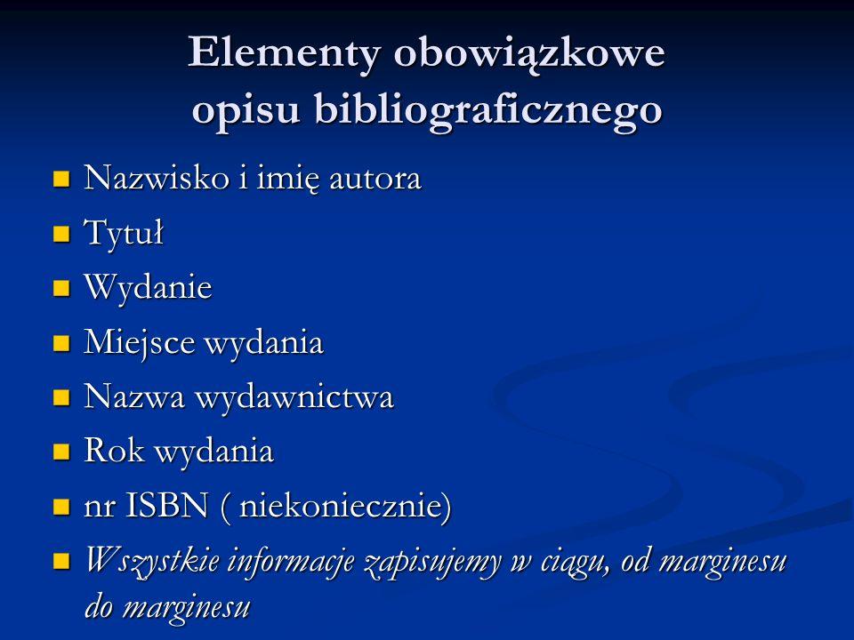 Opis bibliograficzny książki jednego autora, pracy zbiorowej, fragmentu książki Gombrowicz Witold, Ferdydurke.Kraków, Wydawnictwo Literackie, 2007.