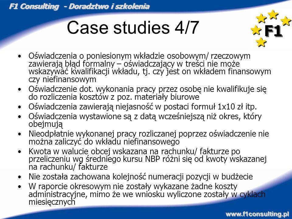 F1 Consulting - Doradztwo i szkolenia www.f1consulting.pl Case studies 4/7 Oświadczenia o poniesionym wkładzie osobowym/ rzeczowym zawierają błąd form