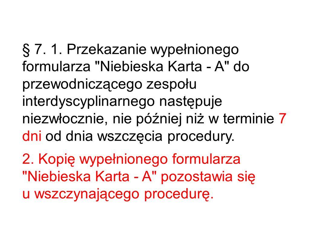 § 7. 1. Przekazanie wypełnionego formularza
