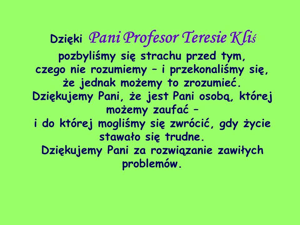 Panu Profesorowi Tomaszowi Skrzy ń skiemu dziękujemy, że nie napychał nas Pan faktami.