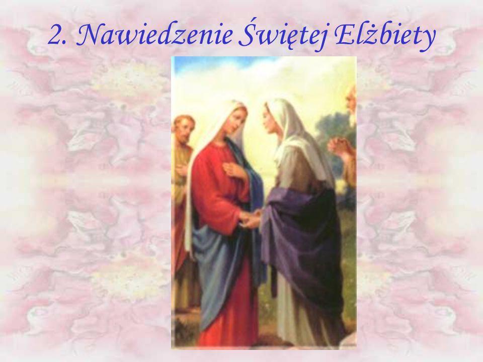 1. Zwiastowanie Najświętszej Maryi Panny