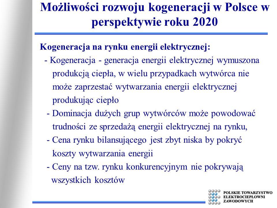 Kogeneracja na rynku energii elektrycznej: - Kogeneracja - generacja energii elektrycznej wymuszona produkcją ciepła, w wielu przypadkach wytwórca nie