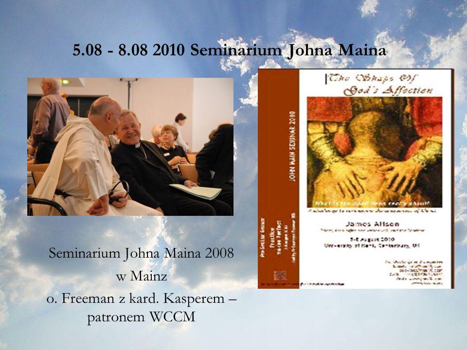 5.08 - 8.08 2010 Seminarium Johna Maina Seminarium Johna Maina 2008 w Mainz o.