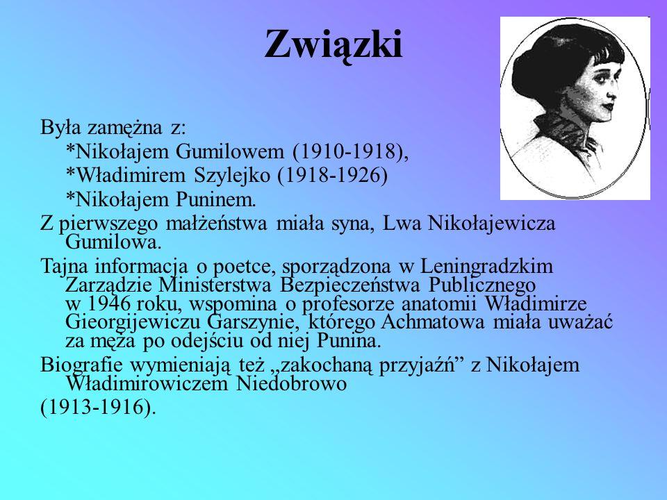 Związki Była zamężna z: *Nikołajem Gumilowem (1910-1918), *Władimirem Szylejko (1918-1926) *Nikołajem Puninem. Z pierwszego małżeństwa miała syna, Lwa