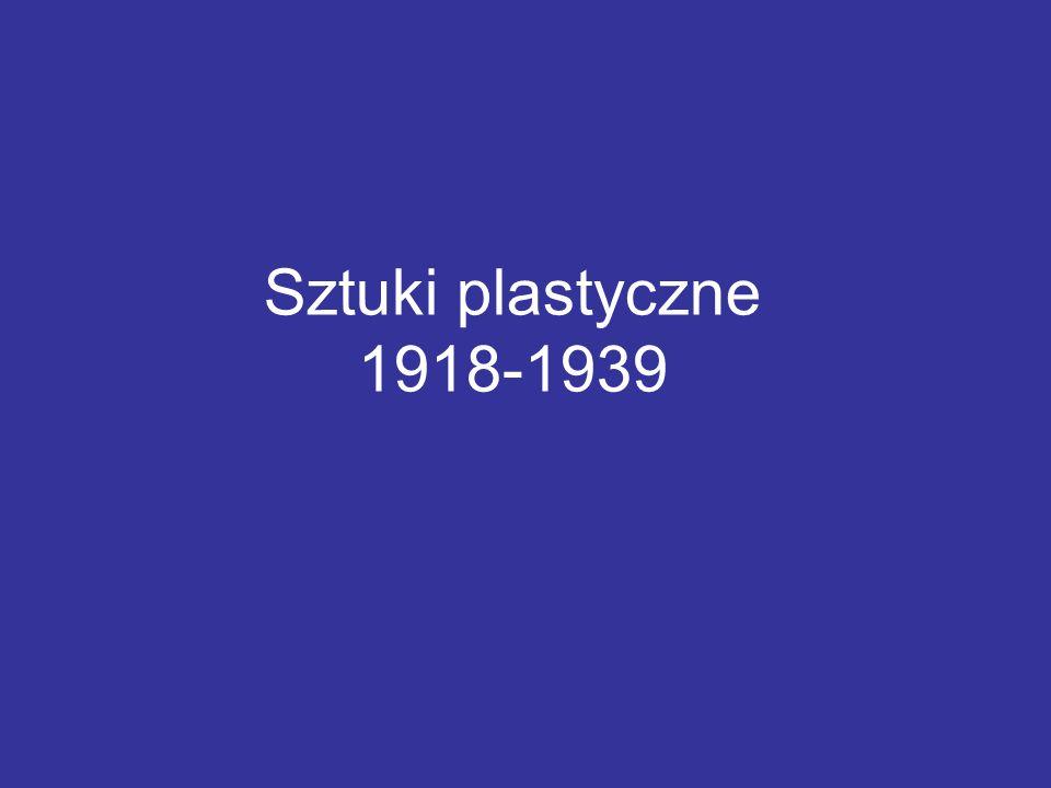 Sztuki plastyczne 1918-1939
