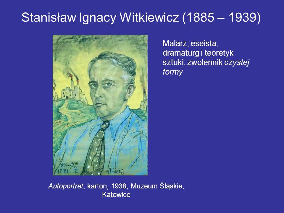 Stanisław Ignacy Witkiewicz (1885 – 1939) Autoportret, karton, 1938, Muzeum Śląskie, Katowice Malarz, eseista, dramaturg i teoretyk sztuki, zwolennik