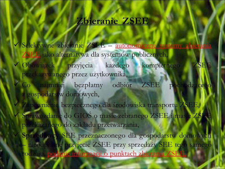 Zbieranie ZSEE Selektywne zbieranie ZSEE – autonomiczne systemy zbierania ZSEE jako alternatywa dla systemów publicznych, Obowiązek przyjęcia każdego