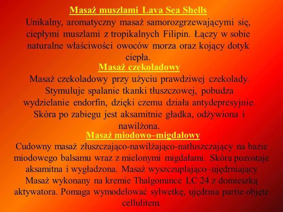 Masaż muszlami Lava Sea Shells Unikalny, aromatyczny masaż samorozgrzewającymi się, ciepłymi muszlami z tropikalnych Filipin. Łączy w sobie naturalne