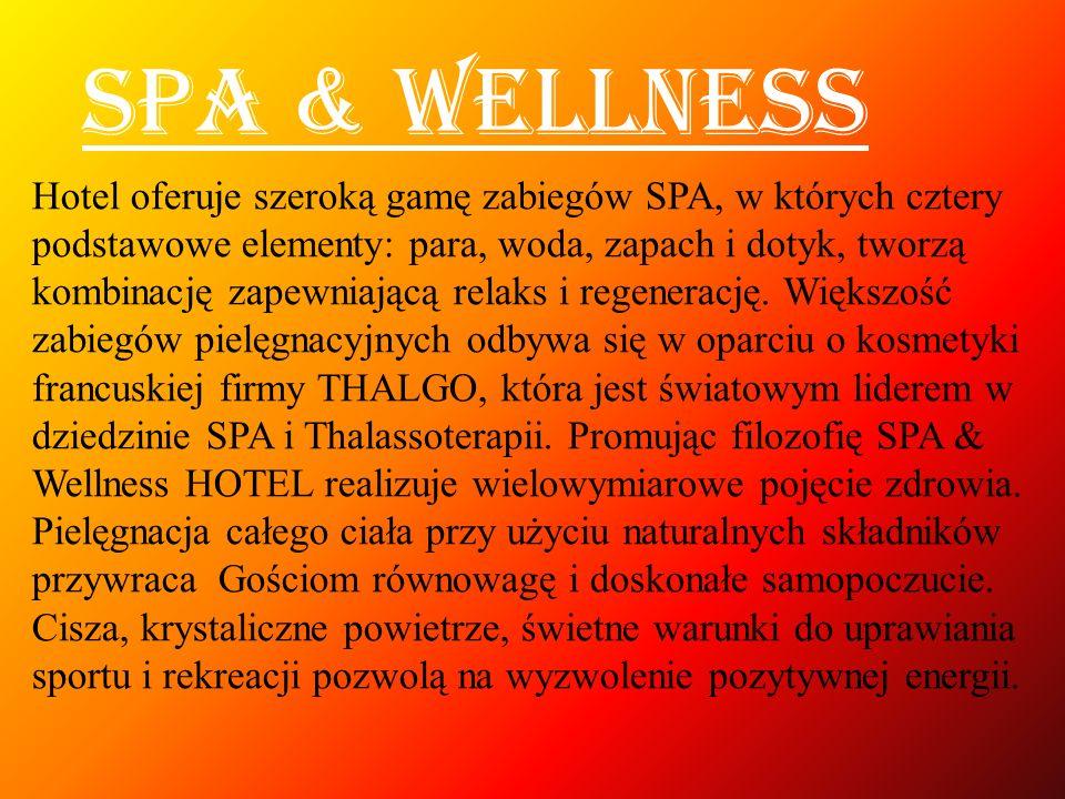 Hotel oferuje szeroką gamę zabiegów SPA, w których cztery podstawowe elementy: para, woda, zapach i dotyk, tworzą kombinację zapewniającą relaks i reg
