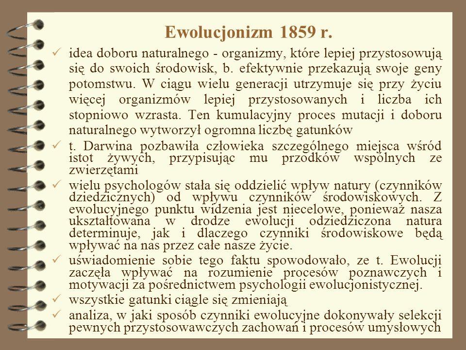 5 Ewolucjonizm 1859 r. idea doboru naturalnego - organizmy, które lepiej przystosowują się do swoich środowisk, b. efektywnie przekazują swoje geny po