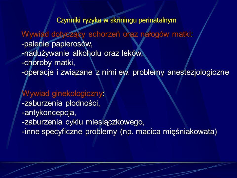 Rekomendacje postępowania klinicznego w zależności od obserwowanych czynników ryzyka – wywiad położniczy : przeciwciała przeciwkrwinkowe Choroba hemolitycznaPostępowanie według ścisłego protokołu