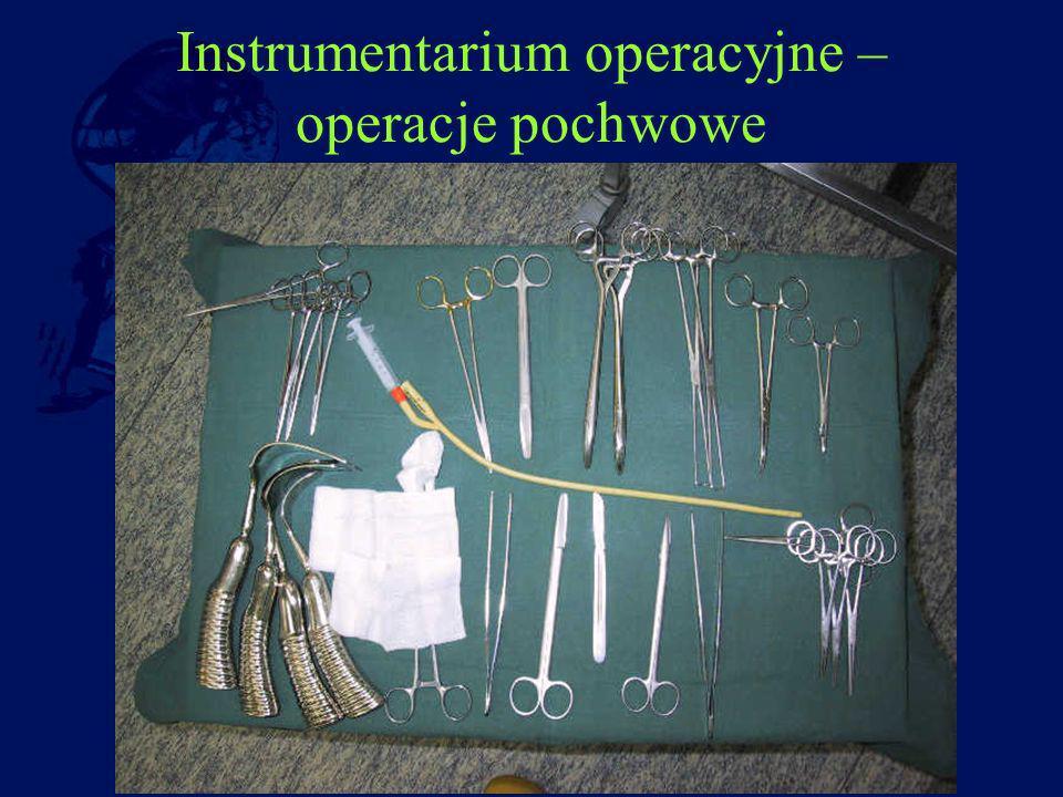 Instrumentarium operacyjne – operacje pochwowe