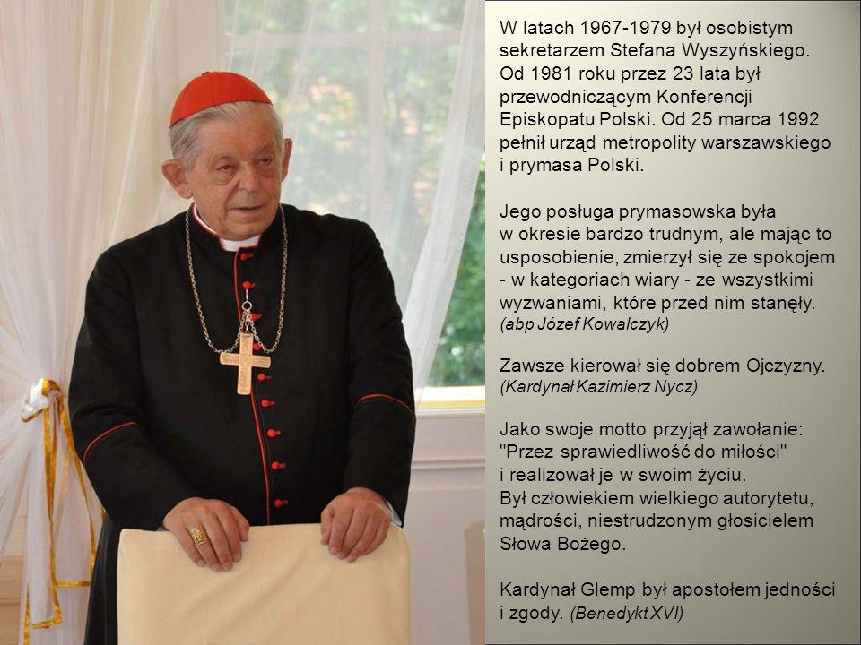 W latach 1967-1979 był osobistym sekretarzem Stefana Wyszyńskiego.