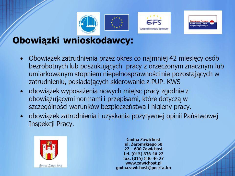 Formularze wniosków Dostępne na stronach PFRON www.pfron.org.pl, link: programy PFRON Gmina Zawichost ul.
