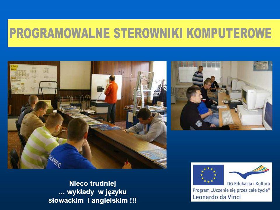 Nieco trudniej … wykłady w języku słowackim i angielskim !!!