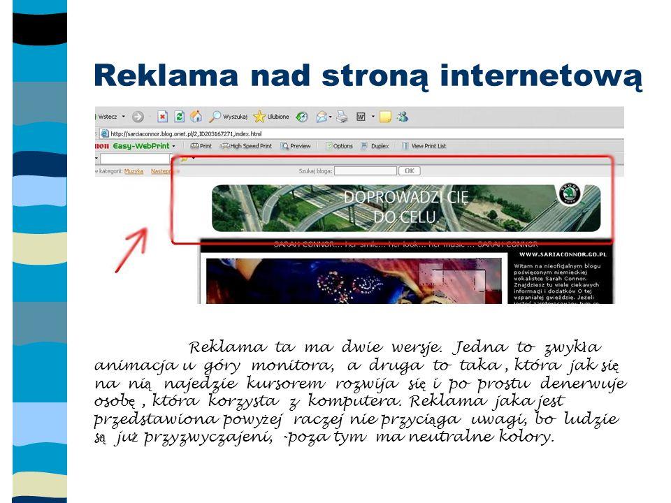 Reklama nad stroną internetową Reklama ta ma dwie wersje.