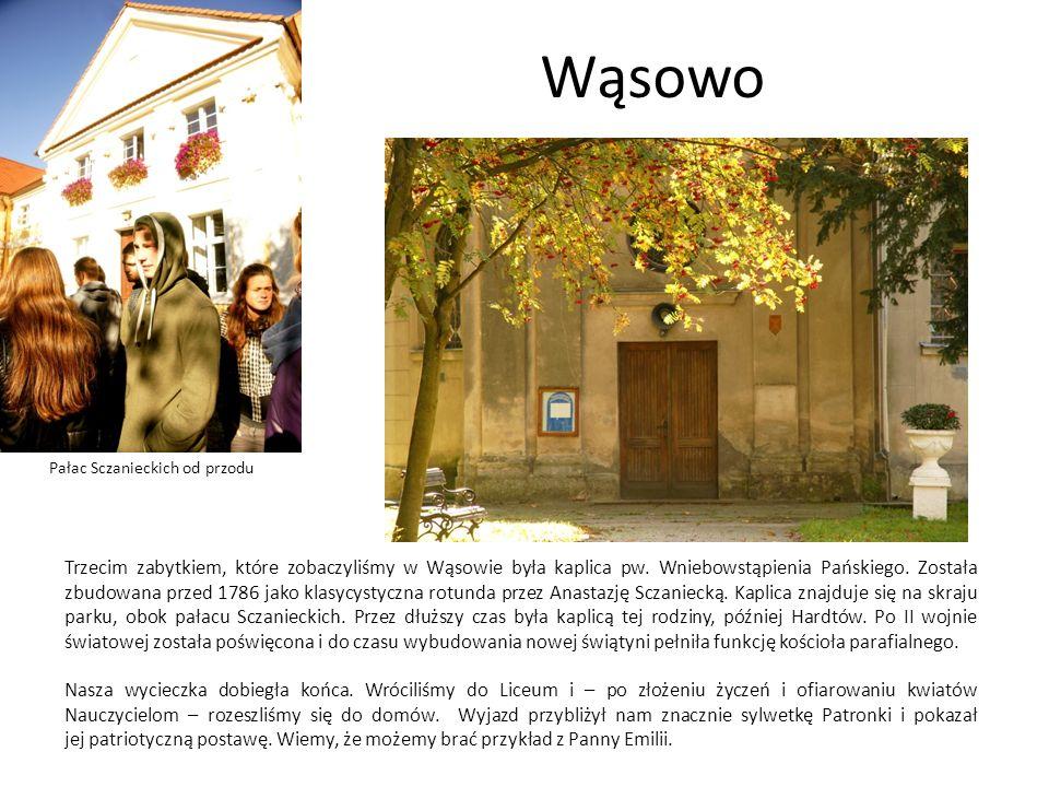Wąsowo Pałac Sczanieckich od przodu Trzecim zabytkiem, które zobaczyliśmy w Wąsowie była kaplica pw. Wniebowstąpienia Pańskiego. Została zbudowana prz