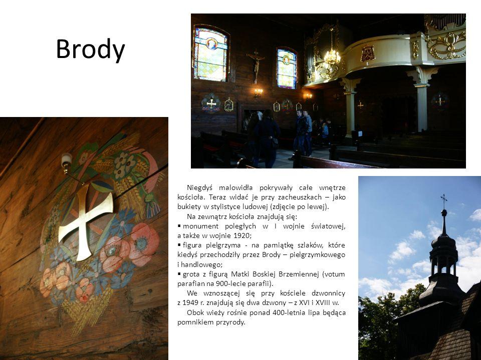 Brody Niegdyś malowidła pokrywały całe wnętrze kościoła. Teraz widać je przy zacheuszkach – jako bukiety w stylistyce ludowej (zdjęcie po lewej). Na z