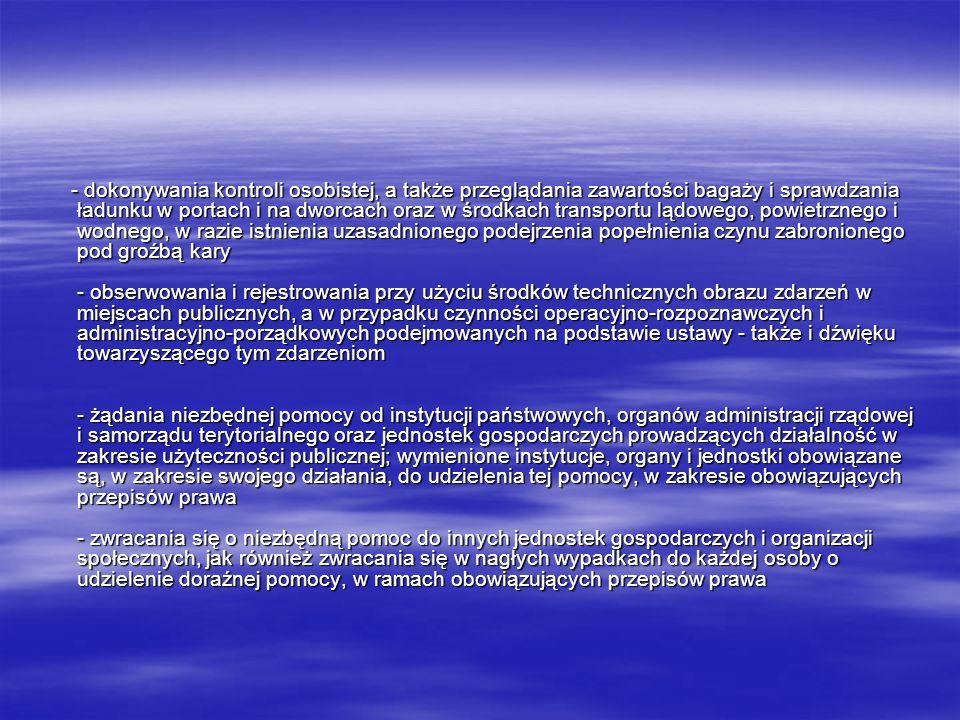 Policja może stosować następujące środki przymusu bezpośredniego: - fizyczne, techniczne i chemiczne środki służące do obezwładniania bądź konwojowania osób oraz do zatrzymywania pojazdów, - pałki służbowe, - wodne środki obezwładniające, - psy i konie służbowe, - pociski gumowe, miotane z broni palnej