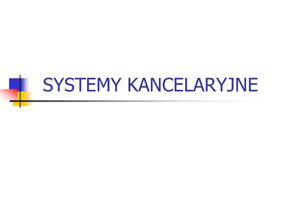 SYSTEMY KANCELARYJNE
