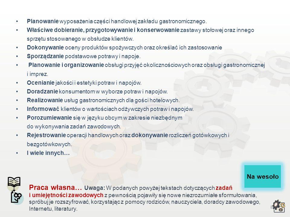 8 Planowanie wyposażenia części handlowej zakładu gastronomicznego.