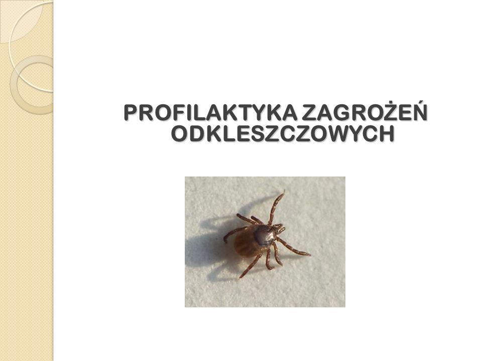 PROFILAKTYKA ZAGRO Ż E Ń ODKLESZCZOWYCH