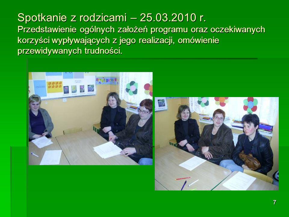 7 Spotkanie z rodzicami – 25.03.2010 r.
