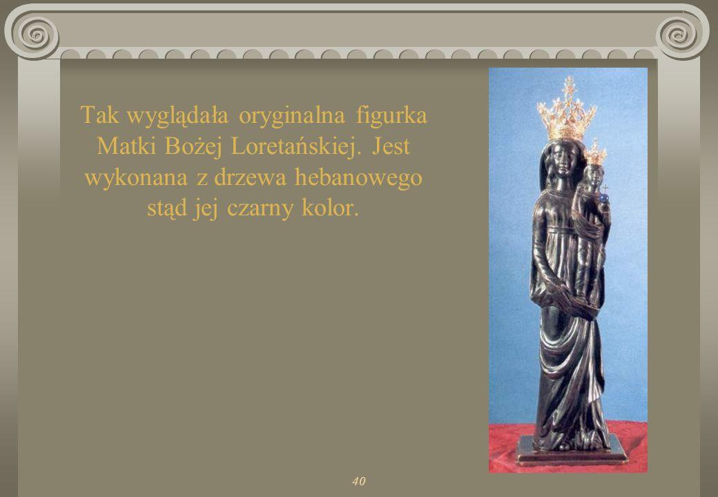 40 Tak wyglądała oryginalna figurka Matki Bożej Loretańskiej.