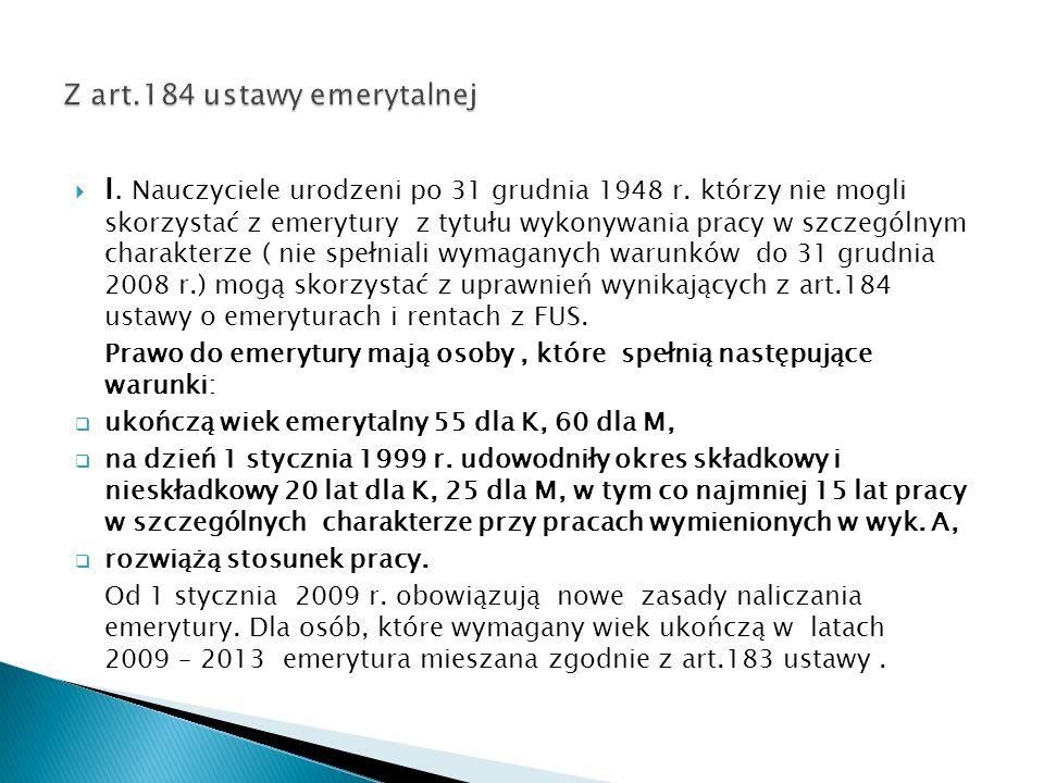 I. Nauczyciele urodzeni po 31 grudnia 1948 r.