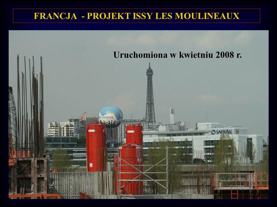 FRANCJA - PROJEKT ISSY LES MOULINEAUX Uruchomiona w kwietniu 2008 r.