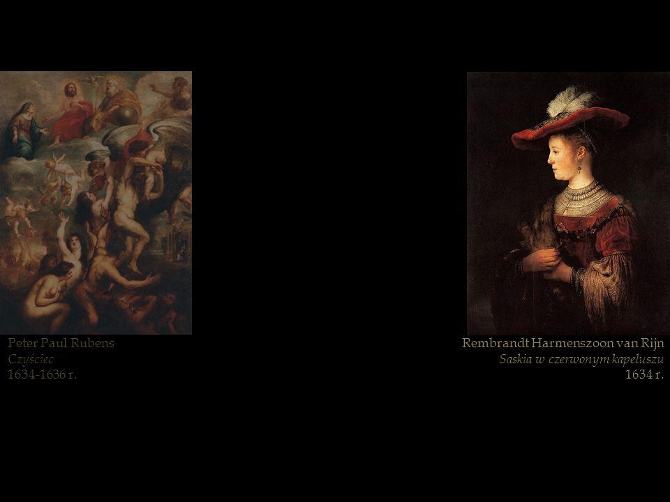 Peter Paul Rubens Czyściec 1634-1636 r. Rembrandt Harmenszoon van Rijn Saskia w czerwonym kapeluszu 1634 r.