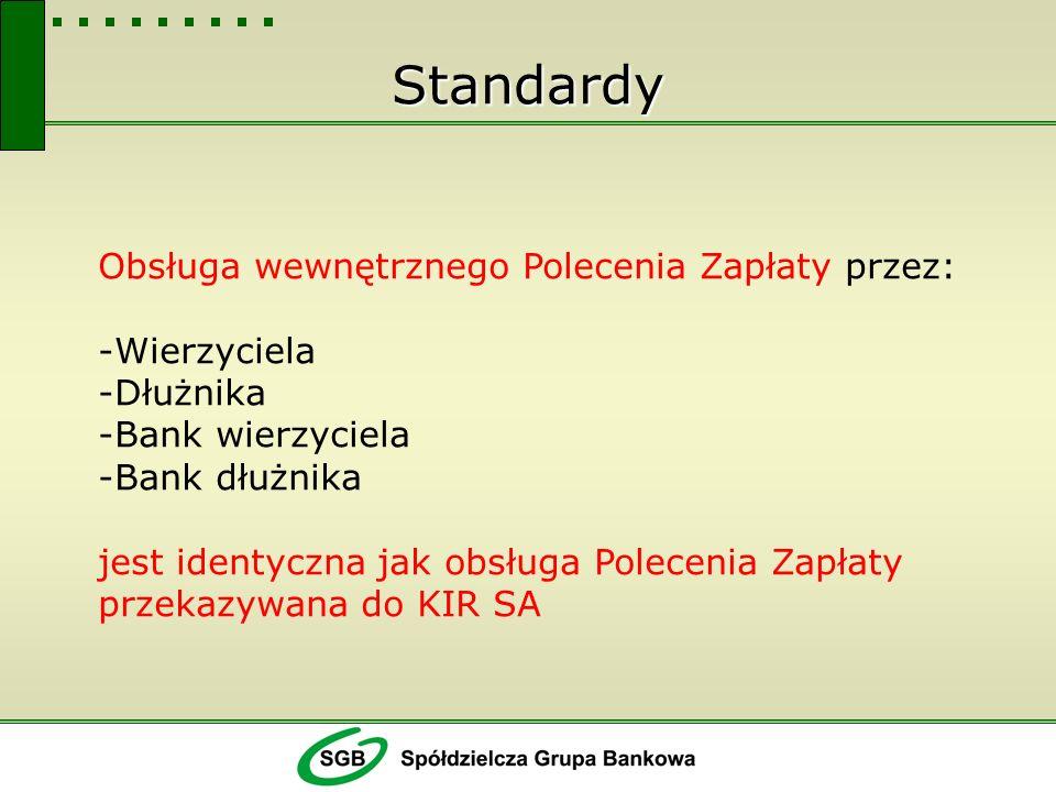Standardy Wewnętrzne Polecenie Zapłaty Obsługiwane jest w tych samych cyklach rozliczeniowych jak w KIR SA