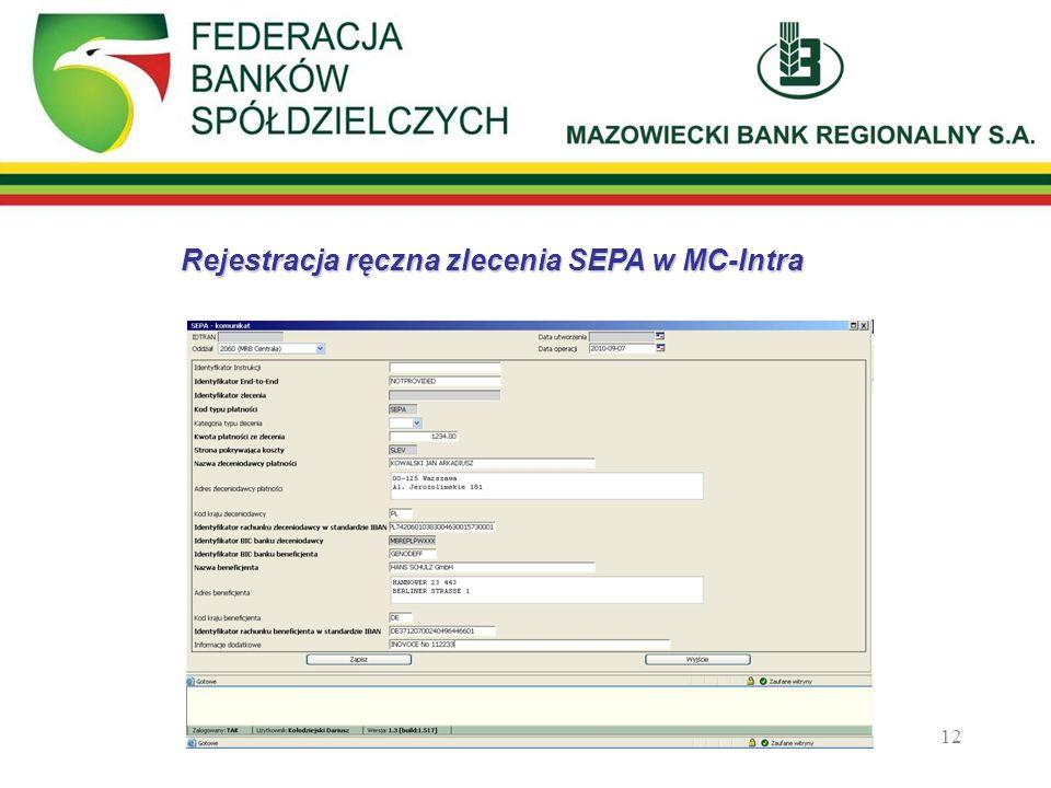 12 Rejestracja ręczna zlecenia SEPA w MC-Intra