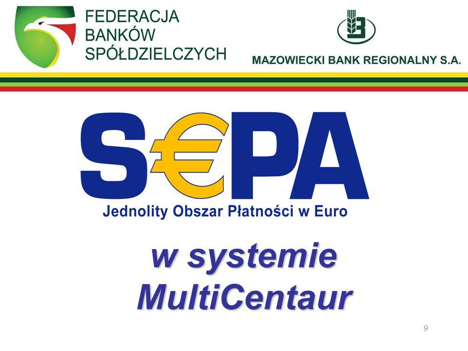 9 w systemie MultiCentaur