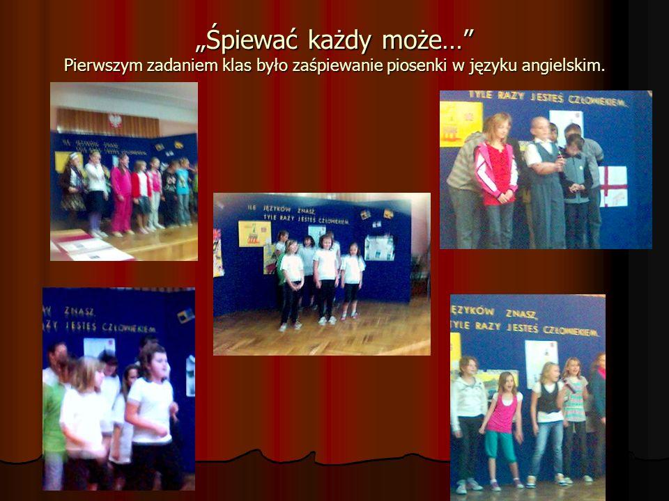Śpiewać każdy może… Pierwszym zadaniem klas było zaśpiewanie piosenki w języku angielskim.