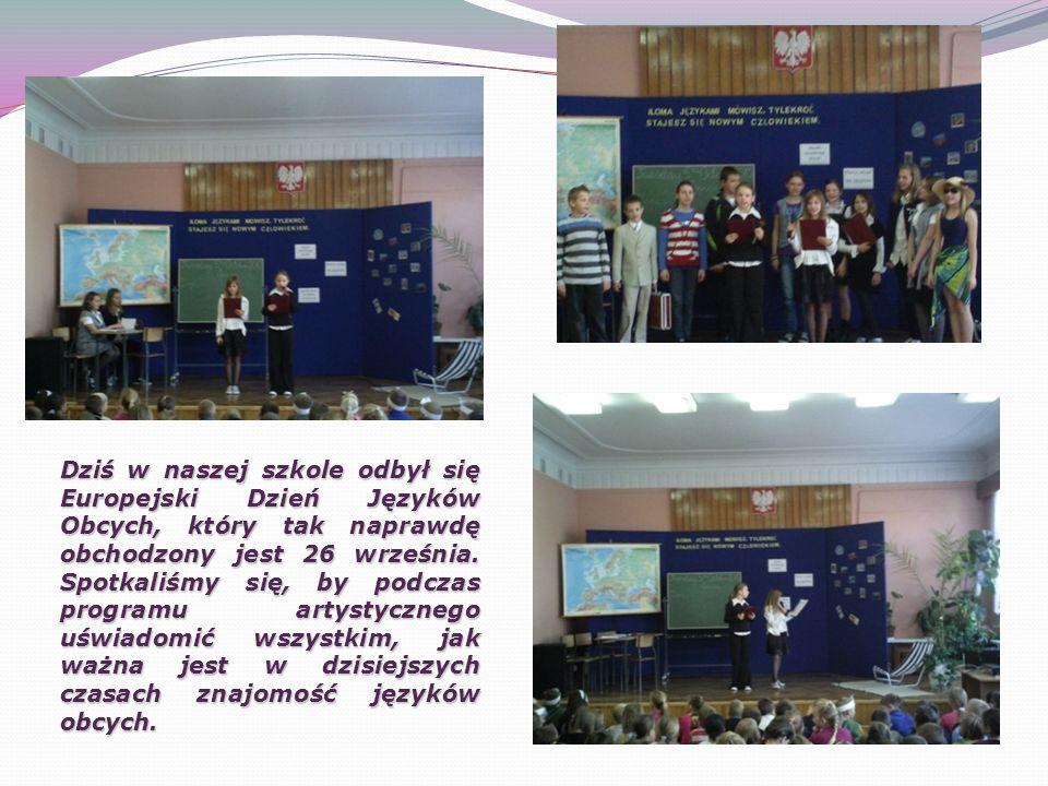 Dziś w naszej szkole odbył się Europejski Dzień Języków Obcych, który tak naprawdę obchodzony jest 26 września. Spotkaliśmy się, by podczas programu a
