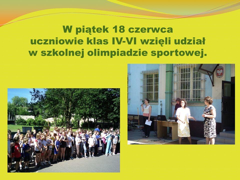 W piątek 18 czerwca uczniowie klas IV-VI wzięli udział w szkolnej olimpiadzie sportowej.