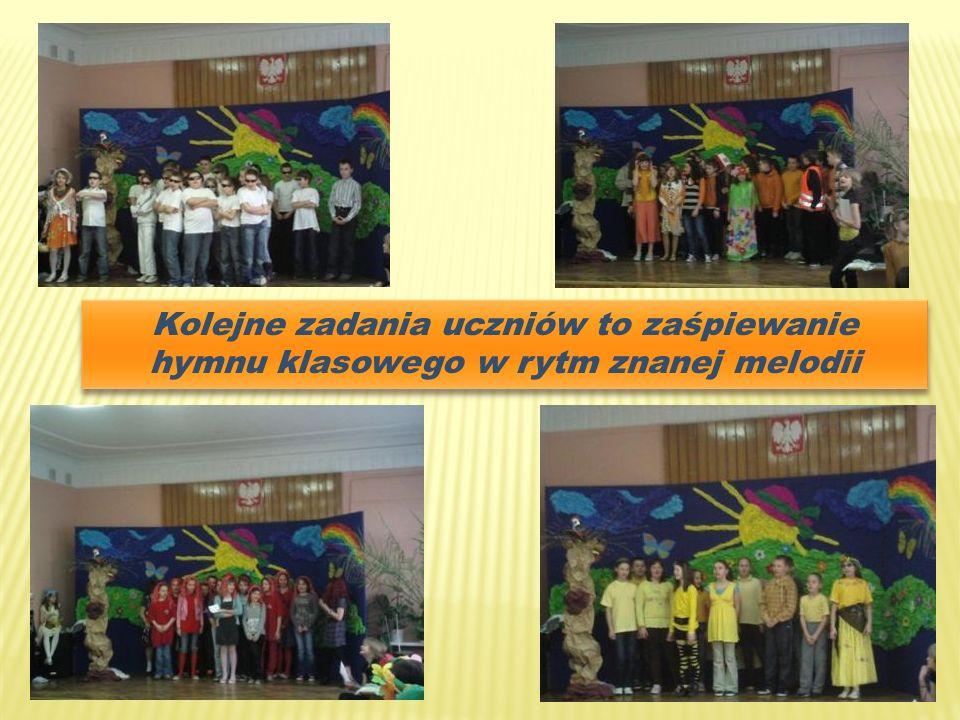 Kolejne zadania uczniów to zaśpiewanie hymnu klasowego w rytm znanej melodii
