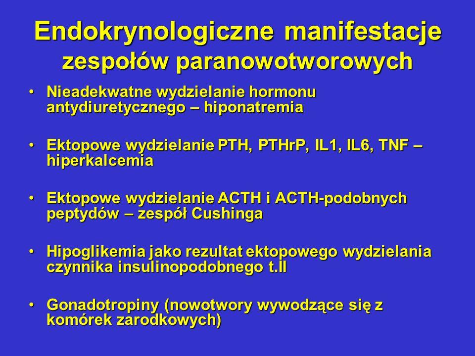 Hematologiczne zespoły paranowotworowe Erytrocytoza - efekt sekrecji erytropoetyny i/lub cytokin nasilających jej działanieErytrocytoza - efekt sekrecji erytropoetyny i/lub cytokin nasilających jej działanie Anemia – najczęściej normocytowa anemia typy choroby przewlekłe; również notowane przypadki anemii hemolitycznej na tle autoimmunologicznym lub anemii mikroangiopatycznejAnemia – najczęściej normocytowa anemia typy choroby przewlekłe; również notowane przypadki anemii hemolitycznej na tle autoimmunologicznym lub anemii mikroangiopatycznej